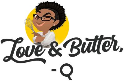 Love & Butter, -Q
